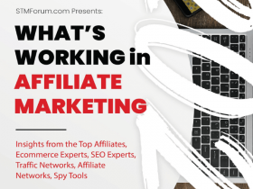 2021年如何运作Affiliate Marketing,下载这份来自STM论坛的Whats Working in Affiliate Marketing 2021